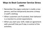 ways to beat customer service stress cont