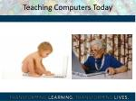 teaching computers today