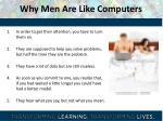 why men are like computers