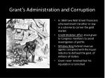 grant s administration and corruption