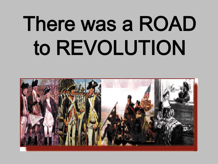 there was a road to revolution n.