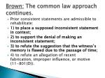brown the common law approach continues