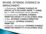review extrinsic evidence in impeachment