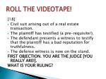 roll the videotape