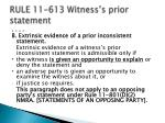 rule 11 613 witness s prior statement
