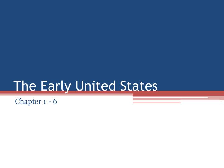 the early united states n.