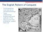 the english pattern of conquest