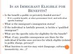 is an immigrant eligible for benefits