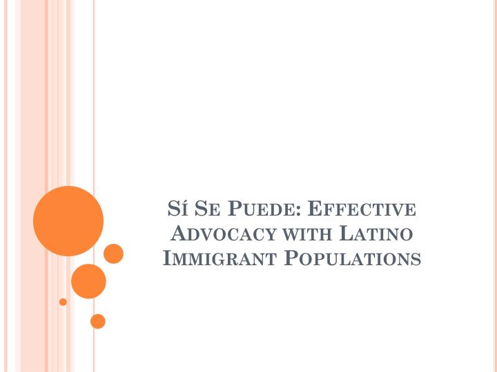 s se puede effective advocacy with latino immigrant populations n.