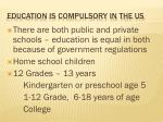 education is compulsory in the us