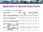 application to spanish dairy farms
