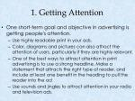 1 getting attention
