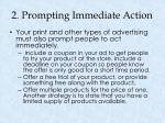 2 prompting immediate action
