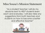 miss sousa s mission statement