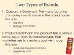 two types of brands