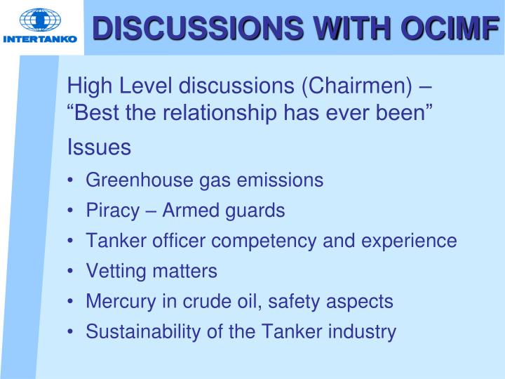 DISCUSSIONS WITH OCIMF