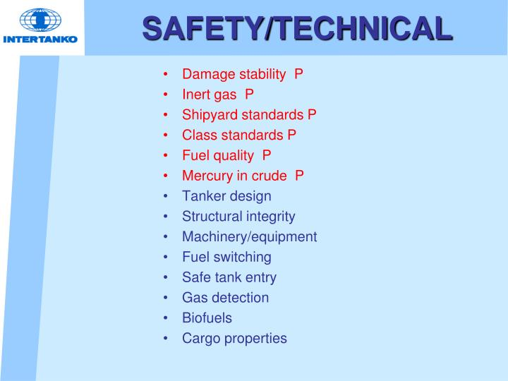 SAFETY/TECHNICAL