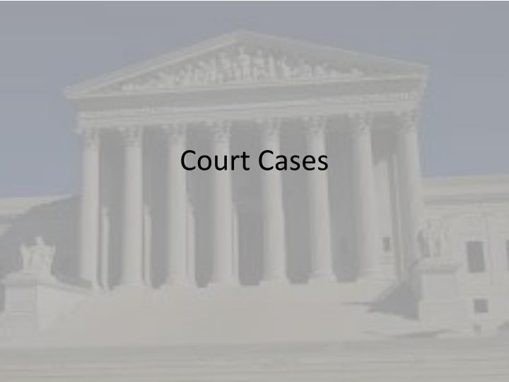 court cases n.