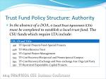 trust fund policy structure authority1