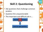 skill 2 questioning
