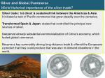 silver and global commerce world historical importance of the silver trade