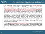 pre arbitration negotiations or mediation
