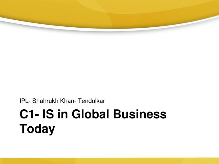 c1 is in global business today n.