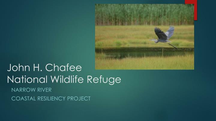 john h chafee national wildlife refuge n.