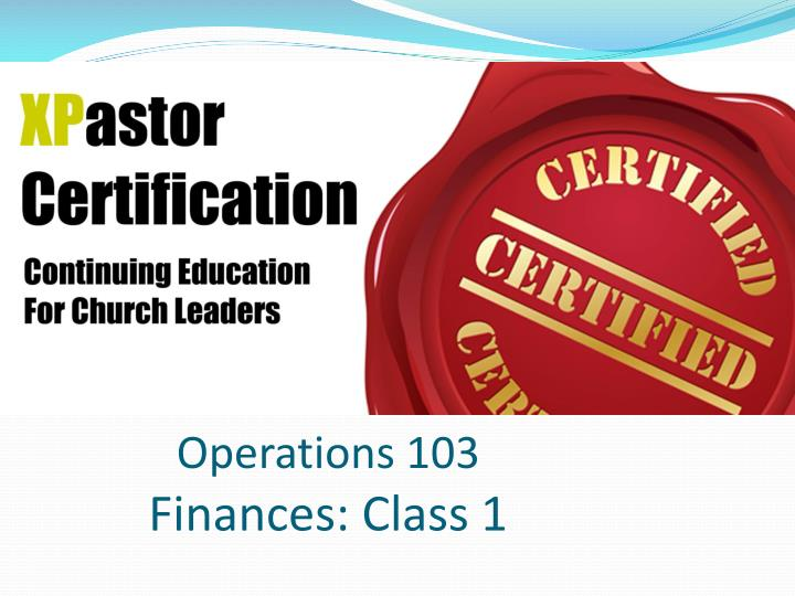operations 103 finances class 1 n.