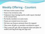 weekly offering counters