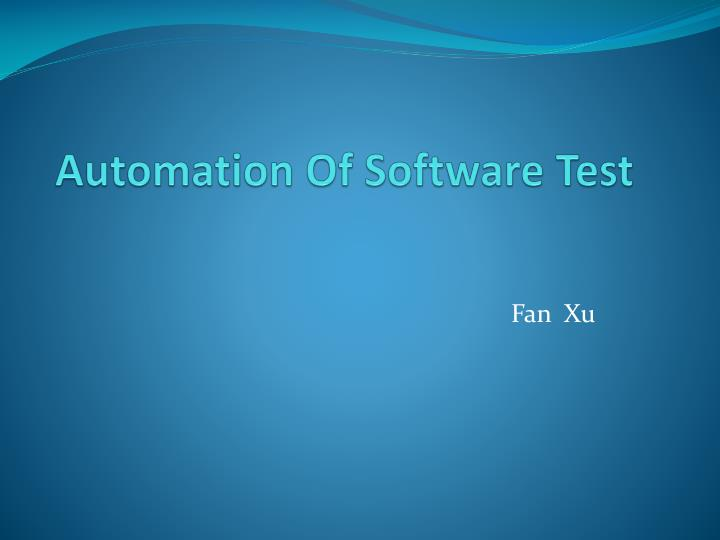 automation of software test n.