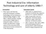 post industrial era information technology and care of elderly 1980