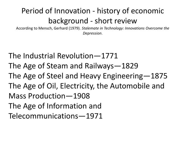 Period of Innovation - history of economic background - short review
