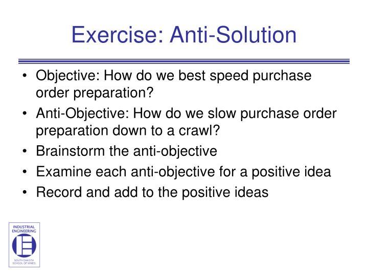 Exercise: Anti-Solution