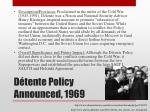 d tente policy announced 1969