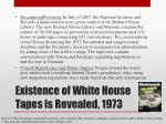 existence of white house tapes is revealed 1973