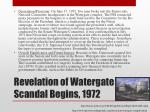 revelation of watergate scandal begins 1972