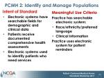 pcmh 2 identify and manage populations