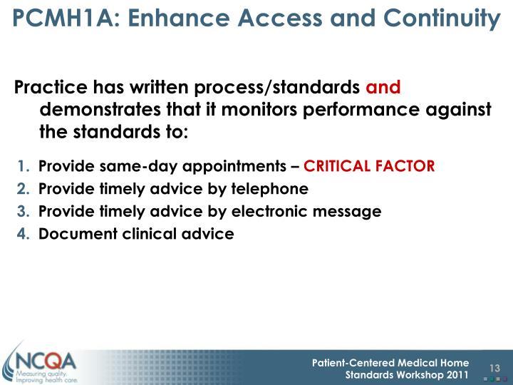 PCMH1A: Enhance Access and Continuity