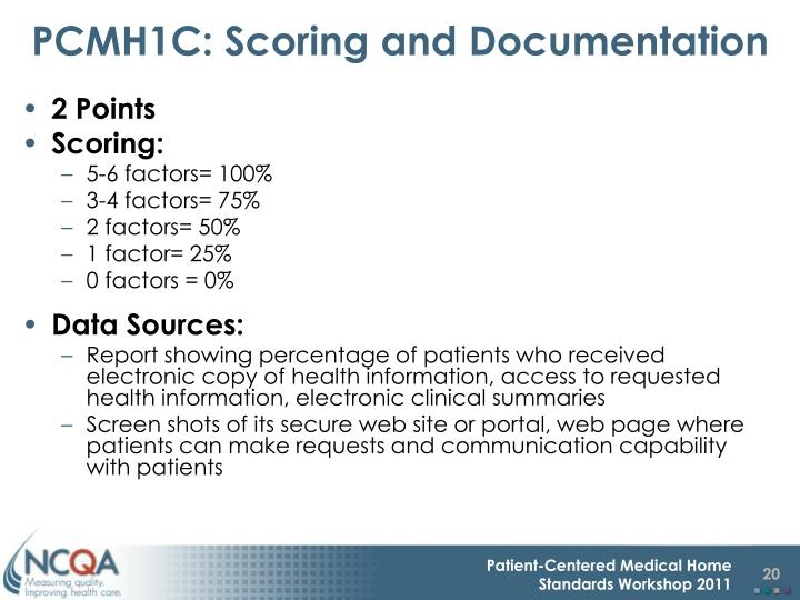 PCMH1C: Scoring and Documentation