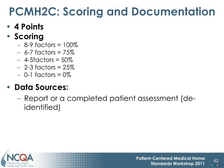 PCMH2C: Scoring and Documentation