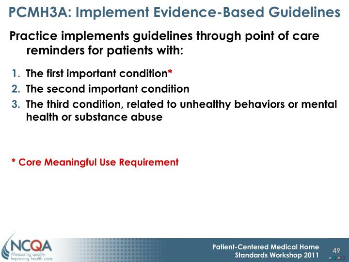 PCMH3A: Implement Evidence-Based Guidelines