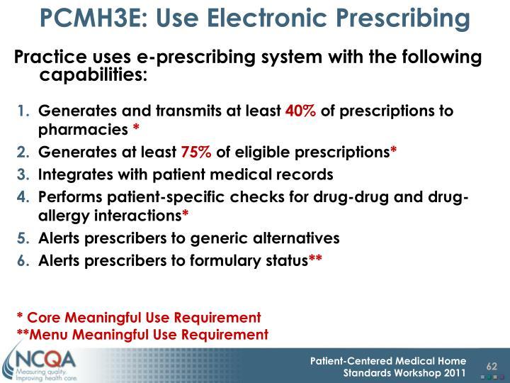 PCMH3E: Use Electronic Prescribing