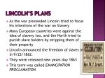 lincoln s plans
