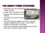 the union s three strategies