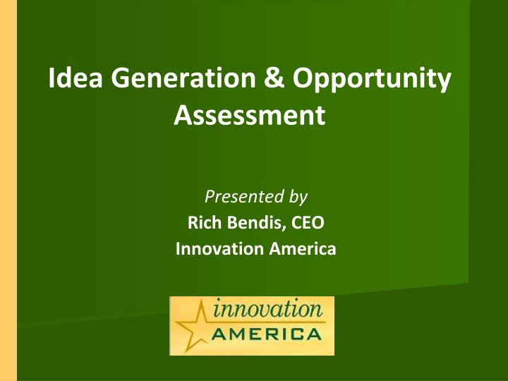 idea generation opportunity assessment