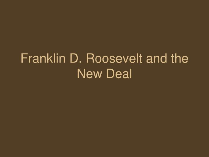 franklin d roosevelt and the new deal n.