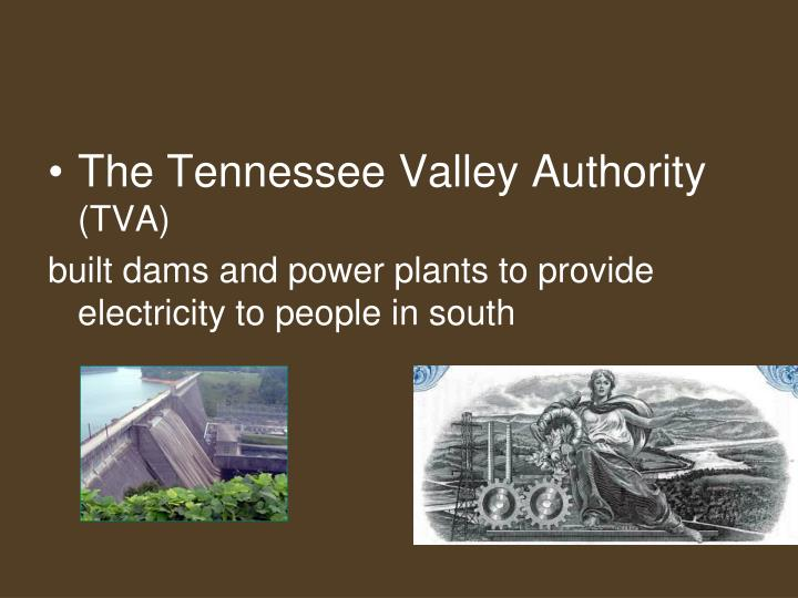 The Tennessee Valley Authority