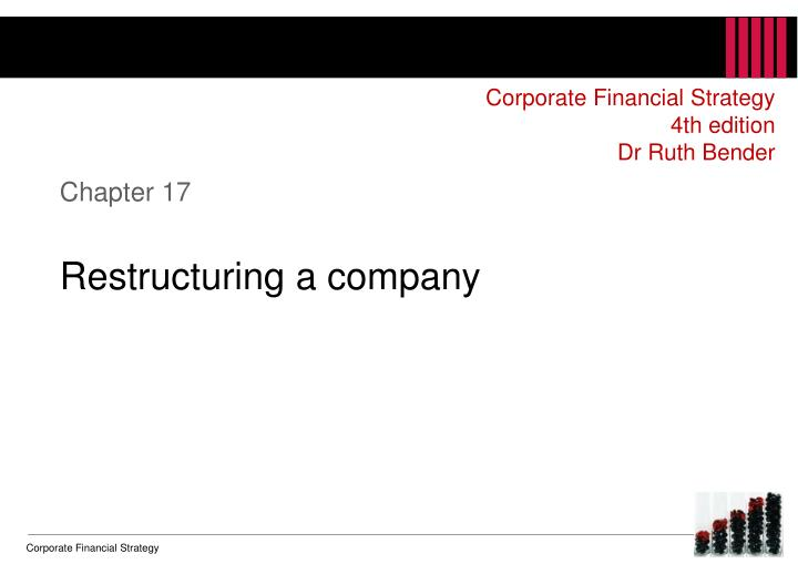 chapter 17 restructuring a company n.