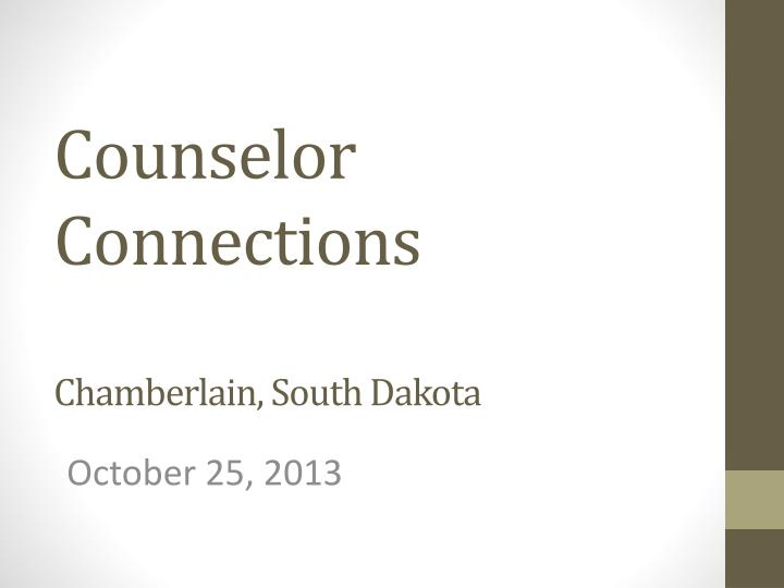 Counselor connections chamberlain south dakota